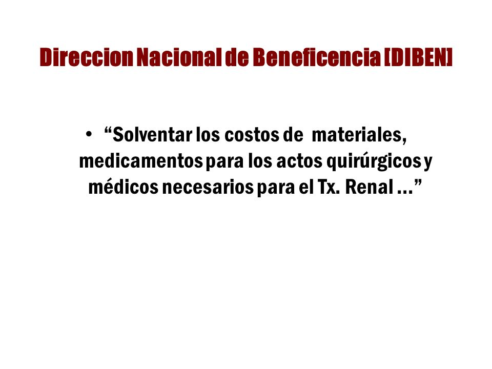 Direccion Nacional de Beneficencia [DIBEN]